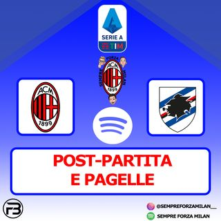 MILAN SAMPDORIA 1-1 | PAGELLE e POST PARTITA