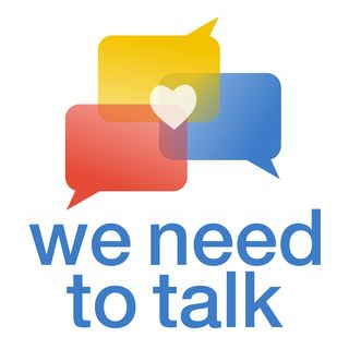 We Need To Talk | Episode 1