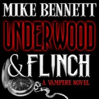 Underwood and Flinch: A Vampire Novel