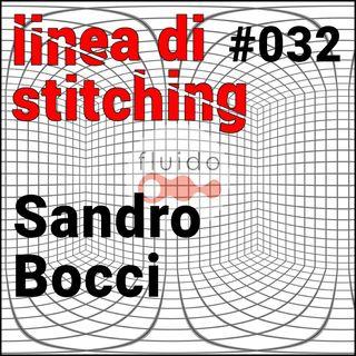 Ep. 32 - Sandro Bocci