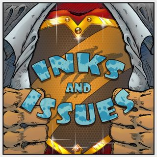Inks & Issues Bonus Episode #13 - Kym and Ben at GeeklyCon 2019