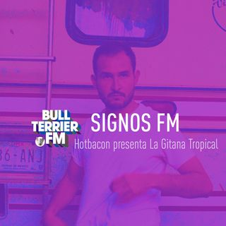 Hotbacon presenta La Gitana Tropical - SignosFM