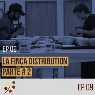 HAGAMOS CAFÉ - EP 09 | La Finca Distribution - Parte 2 ☕