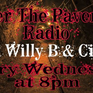 Under The Pavement Radio Ep. 6 With Willy B & Cipha Da Lyrical