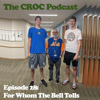 Ep28: For Whom The Bell Tolls
