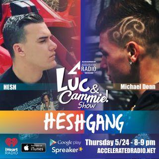 Accelerated Radio - Heshgang (Hesh & Michael Dean) - 5.24.18