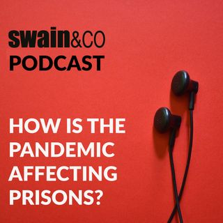 How is the pandemic affecting prisons?