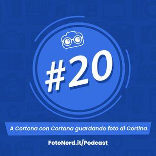 ep.20: A Cortona con Cortana guardando foto di Cortina