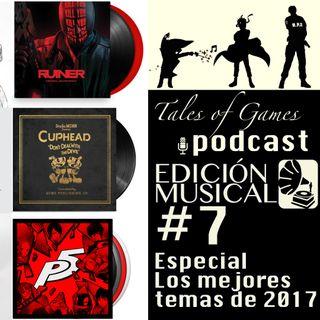 TALES OF GAMES PODCAST EDICIÓN MUSICAL - Especial los mejores temas de 2017 (7)