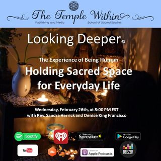 Holding Sacred Space for Everyday Life