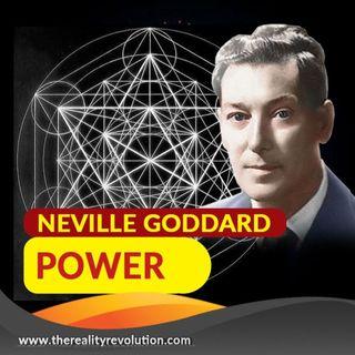 Neville Goddard Power