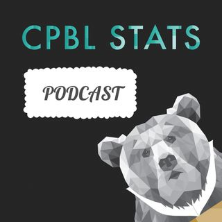 EP 9 - CPBL Mid-Season Trade Rumours
