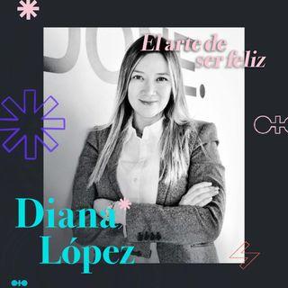 Diana López, el arte de ser feliz