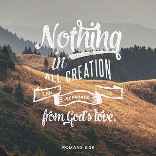 Episode 52: Romans 8:39 (February 22, 2018)