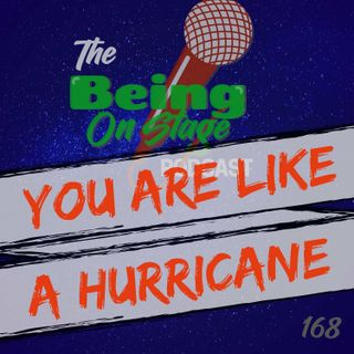 You are Like a Hurricane