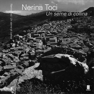 """Nerina Toci """"Un seme di collina"""""""