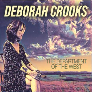 The Department of the West - Singer-Songwriter Deborah Crooks on Big Blend Radio