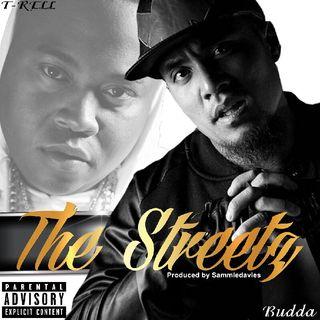 BUDDA X T-RELL Tha Streetz
