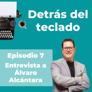 007. Entrevista a Álvaro Alcántara, escritor y vendedor