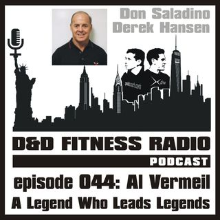 Episode 044 - Al Vermeil:  A Legend Who Leads Legends
