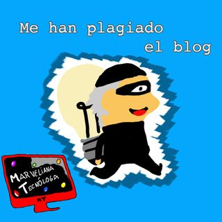 Tecno Febrero 2019 - Plagios en los blogs. ¿Qué puedo hacer si me ocurre? Y #BlogMesMT