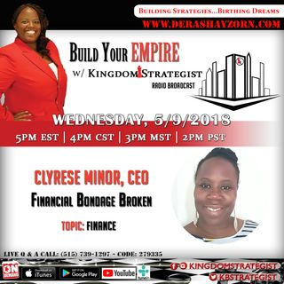 Build Your Empire with Kingdom Strategist welcomes Clyrese Minor
