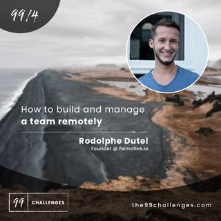 How to build and manage a team remotely
