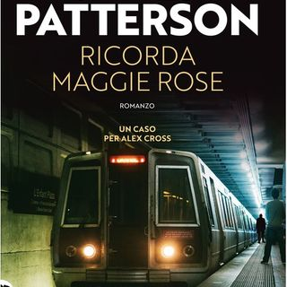 Ep. 9 - Ricorda Maggie Rose - James Patterson
