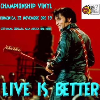 453 - Championship Vinyl 23 - Live is Better