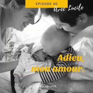 #40 Lucile : Adieu, mon amour - Le handicap chez l'enfant