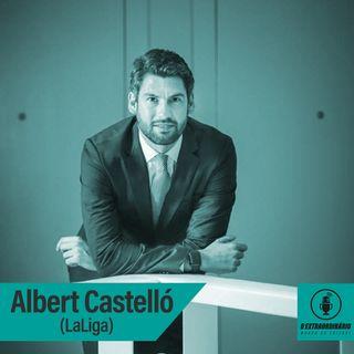 #31 - O HOMEM QUE COMANDA A LALIGA NO BRASIL feat. Albert Castelló