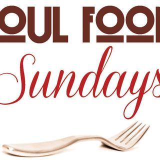 Soul Food Sunday's!!
