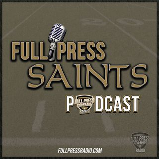 Full Press Saints Podcast