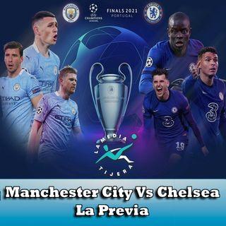 Manchester City Vs Chelsea La Previa