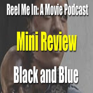 Mini Review: Black and Blue
