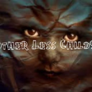 Mother Less Child929
