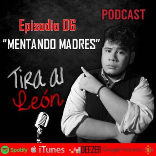 Mentando Madres (Con Kevin Matias)