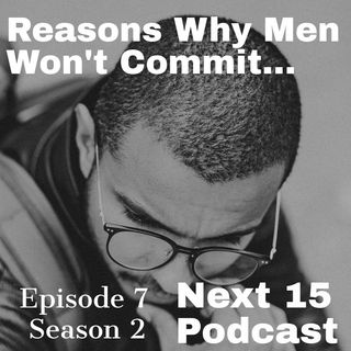Reasons Why Men Won't Commit