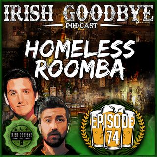 74 Homeless Roomba