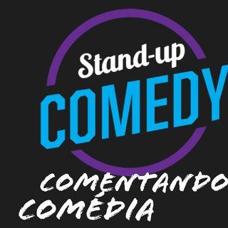 Episódio 1 - Comentando Comédia