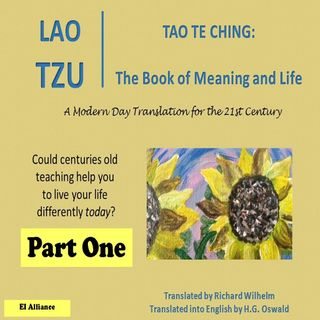 Lao Tzu - Tao Te Ching - Part One