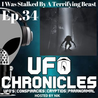 Ep.34 I Was Stalked By A Terrifying Beast