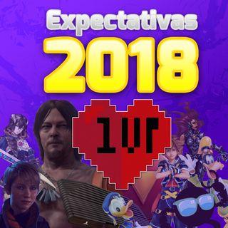 1UP 18 - Expectativas Para 2018