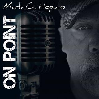 Mark G. Hopkins: On Point