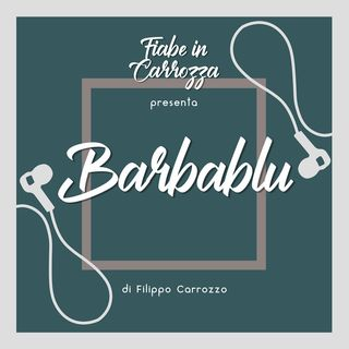 Barbablù - Fiaba - Carlo Lorenzini