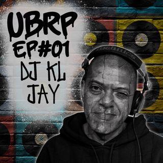 UBRP #01 DJ KL JAY (Racionais Mc's)