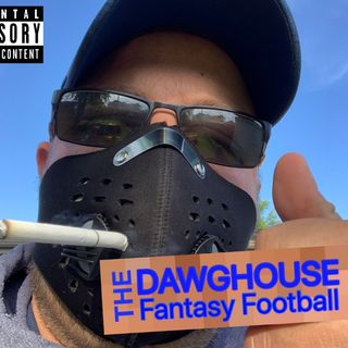S2 EP184 - The Dawghouse Fantasy Football