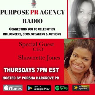 Episode 26 - Purpose PR Agency Radio Speaks with MULTIPLE CEO Shawnette Jones About Being a Single Parent CEO