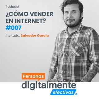 Ep07 | ¿Cómo Vender en Internet?