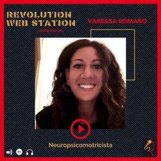 INTERVISTA VANESSA ROMANO - NEUROPSICOMOTRICISTA